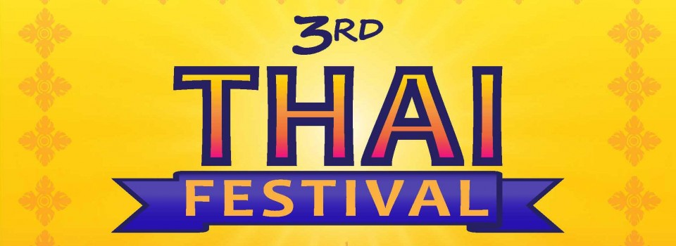 The 3rd Thai Festival in Vancouver, 9 – 10 July 2016 @North Plaza, Vancouver Art Gallery