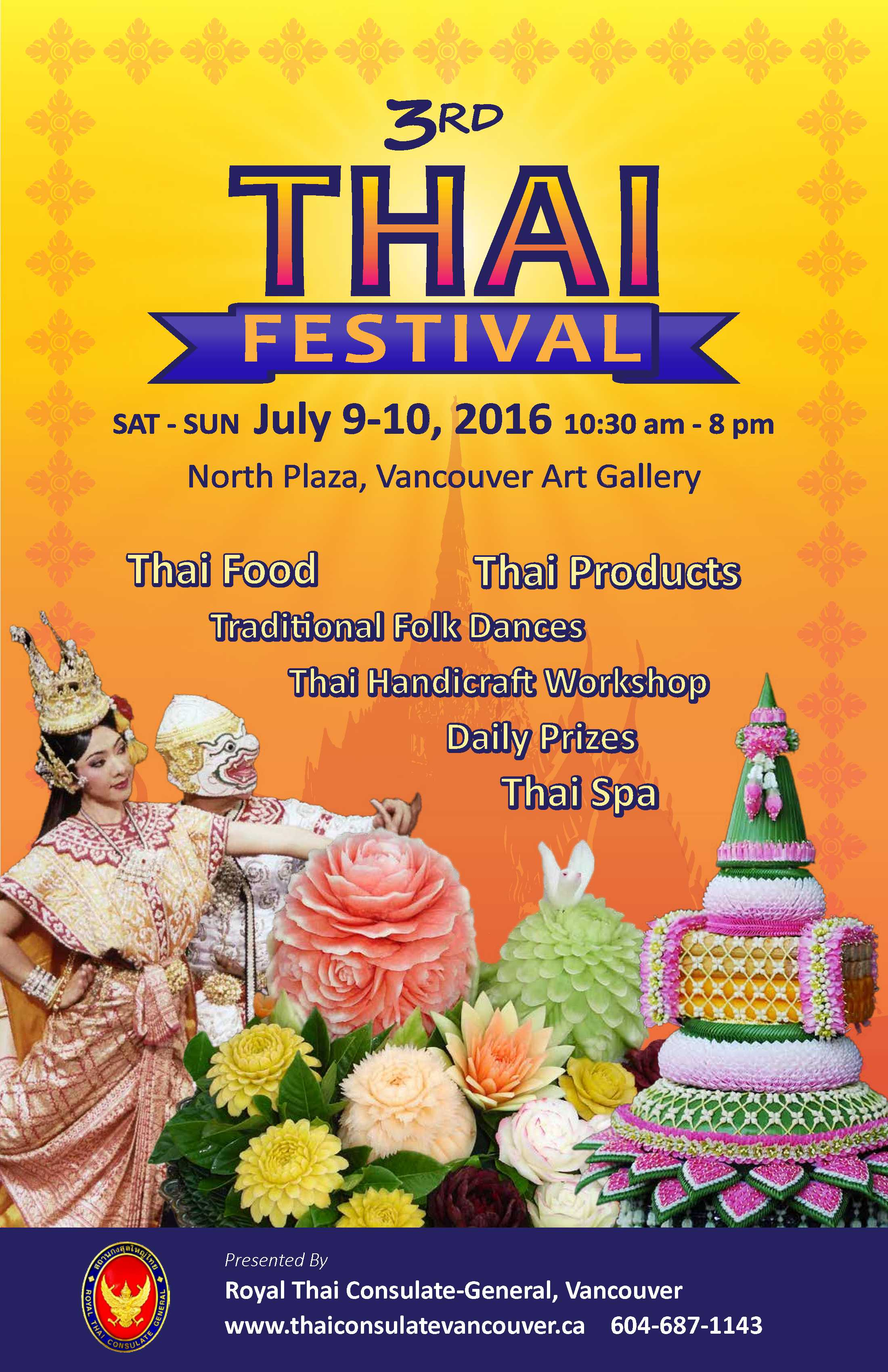 The 3rd Thai Festival in Vancouver, 9 – 10 July 2016, @ North Plaza, Vancouver Art Gallery