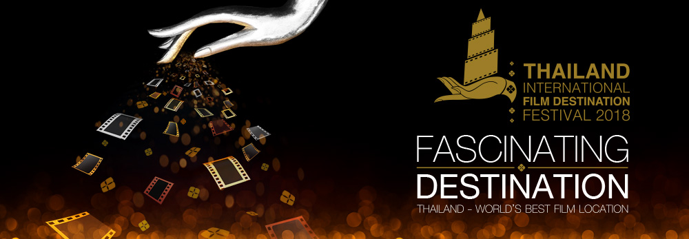 Thailand International Film Destination Festival 2018